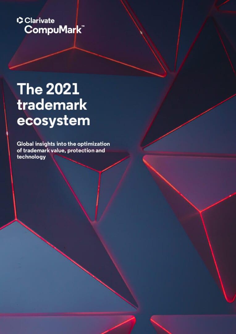 2021 Trademark Ecosystem Report